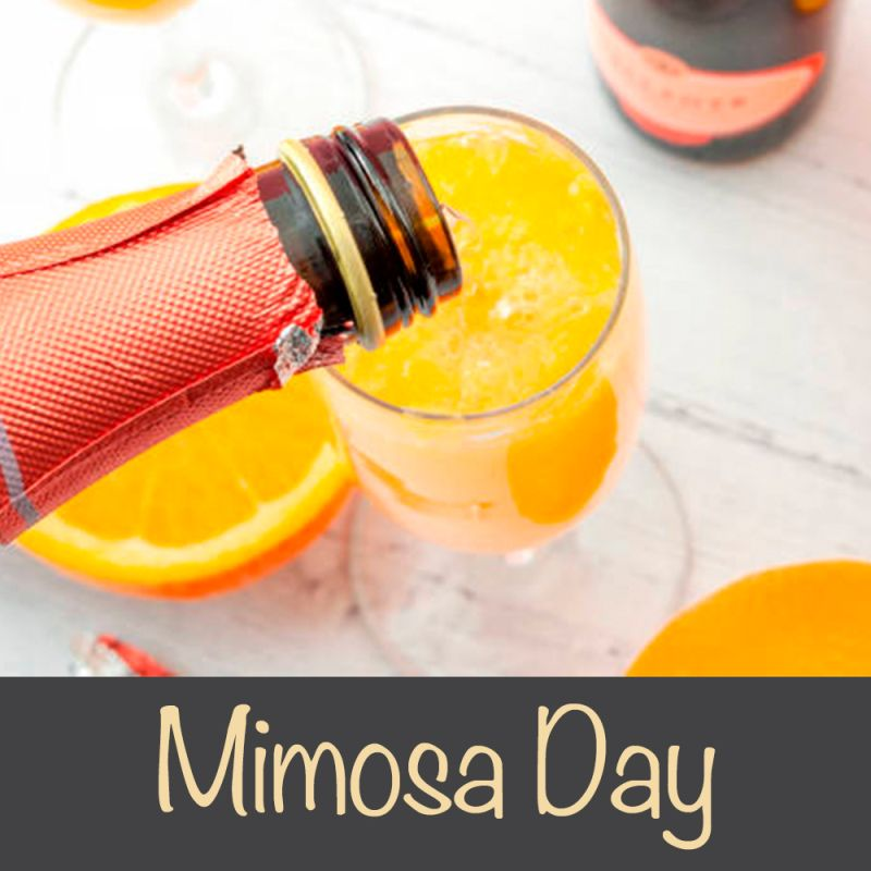 champagne being poured in a glass of orange juice and text says Mimosa Day